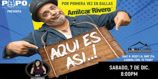 AMILCAR RIVERO - AQUI ES ASI - DALLAS TX