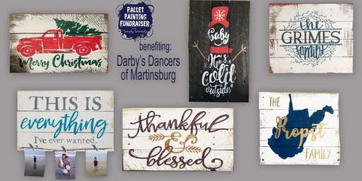 Pallet Painting Fundraiser benefiting Darby's Dancers of Martinsburg