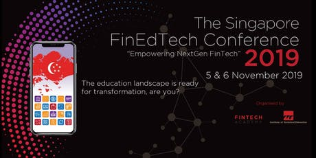 The Singapore FinEdTech Conference 2019 tickets