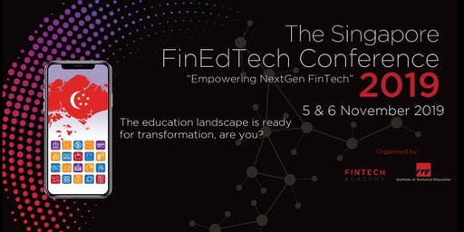 The Singapore FinEdTech Conference 2019