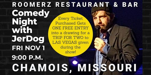 "Roomerz Bar (Chamois, MO) presents COMEDY NIGHT w/Jeremy ""JerDog"" Danley"