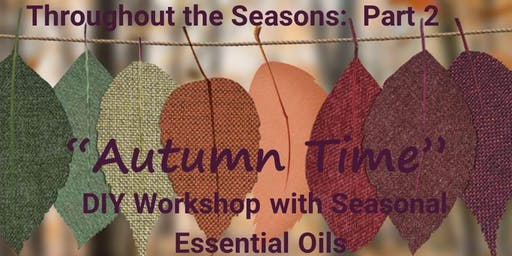 Throughout the Seasons  Part 2:  Autumn Time