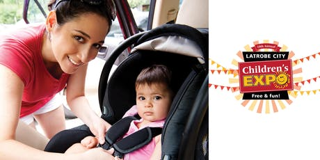 Latrobe City Children's Expo - Car Seat Checks tickets