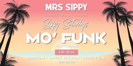 Sippy Saturdays presents: Mo'funk (Glitterbox) tickets