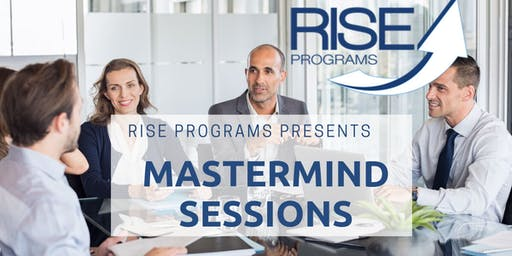 Rise Mastermind Group B Session # 1