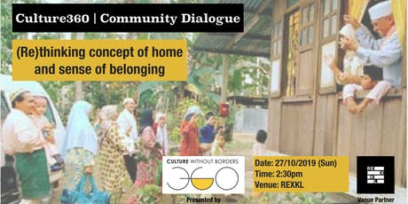 Culture360 | Dialogue: (Re)thinking concept of home and sense of belonging tickets