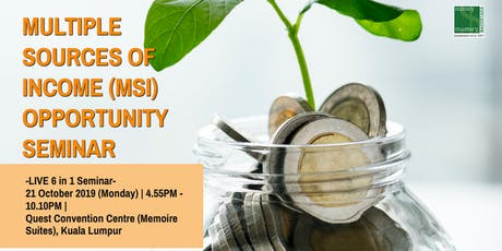 [6 in 1]Multiple Sources of Income Opportunities Seminar tickets