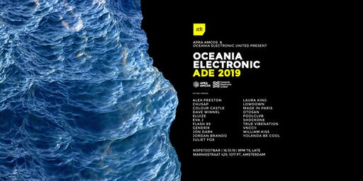 Oceania Electronic: Amsterdam Dance Event 2019