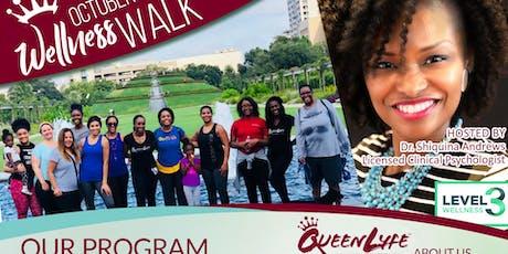 """QueenLyfe Inc Presents  The Wellness Walk """"October Finale"""" tickets"""