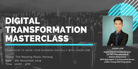 Scale Your Business x10 through Digital Transformation with Jason Low tickets