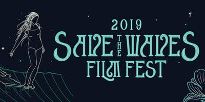 Save The Waves Film Festival - Carlsbad, CA