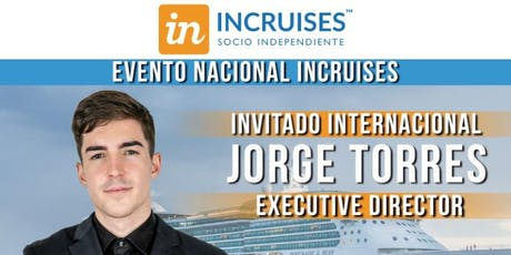 INCRUISES GRAN EVENTO NACIONAL CON JORGE TORRES 16 DE NOVIEMBRE entradas