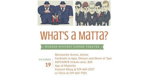 What's a Matta?