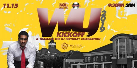 WU Kickoff 2019  & Tramare The DJ Birthday Celebration tickets