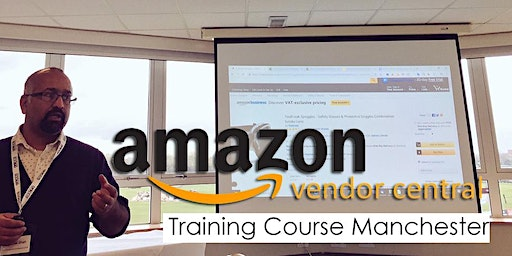 Amazon Vendor Central Training Course - Manchester