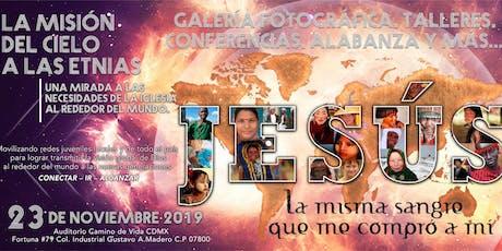 EXPO: La misión del cielo a las etnias. boletos