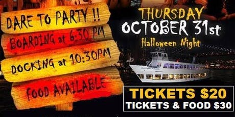 EYES WIDE SHUT YACHT PARTY: HALLOWEEN DANCE CRUISE (HOSTED BY ANGEL G) tickets