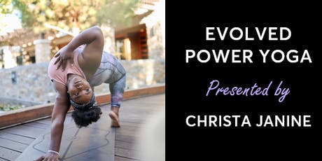 Evolved Power Yoga Presented by Christa Janine tickets