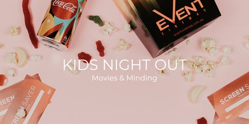 Kids Night Out | Movie & Minding October 2019