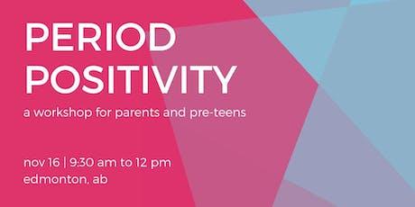 Period Positivity Workshop tickets