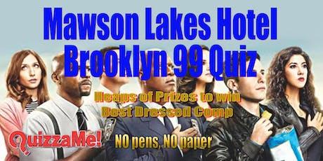 Mawson Lakes Brooklyn 99 Trivia tickets