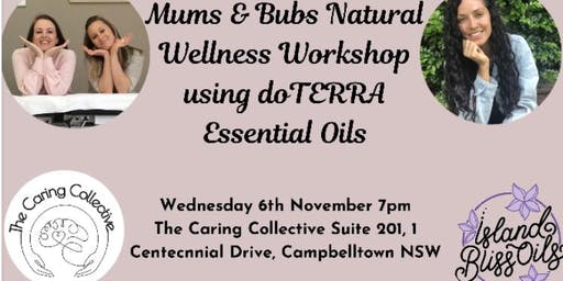Mums & Bubs Natural Wellness Workshop using dōTERRA Essential Oils