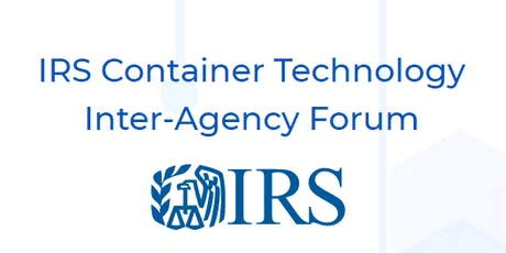IRS Container Technology Inter-Agency Forum (atr) tickets