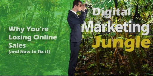 Digital Marketing: Why you're losing online sales and how to fix it