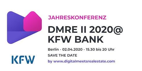 Digitalmeeetsrealestate.com Jahreskonferenz am 02.04.2020 bei der KfW Bank tickets