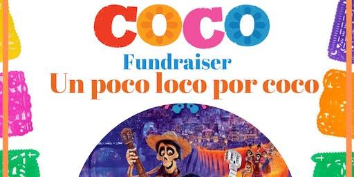 Un Poco Loco por Coco Fundraiser