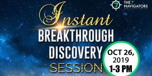 The 7 Navigators: Instant Breakthrough Discovery Session