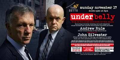 Underbelly feat Andrew Rule and John Silvester LIVE at The Setts, Mildura!