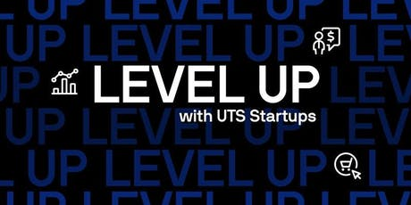 Level Up with UTS Startups: How to Pitch Your Startup Idea tickets