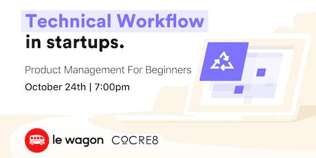 Technical workflow in startups tickets