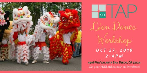 TAP-SD: Lion Dance Workshop