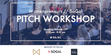 Womenpreneurs // SoGal Pitch Workshop tickets