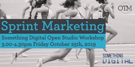 Sprint Marketing Workshop: Lean marketing for actionable, effective campaigns in a fast paced, digitally driven world. tickets
