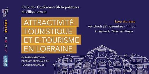 Attractivité Touristique et e-tourisme en Lorraine - Conf. Métropolitaine