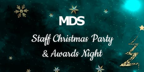 MDS Staff Christmas Party & Awards Night (2019) tickets