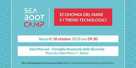 SEA BOOT CAMP: I TREND TECNOLOGICI E IL LORO IMPATTO SULL'ECONOMIA DEL MARE tickets