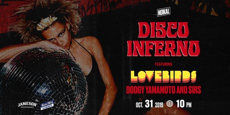 Jameson X San Mig Light Presents: Disco Inferno feat. Lovebirds tickets