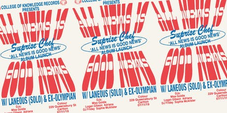 Surprise Chef 'All News Is Good News' Album Launch tickets