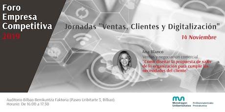 """FORO EMPRESA COMPETITIVA: Jornadas """"Ventas, Clientes y Digitalización"""" entradas"""