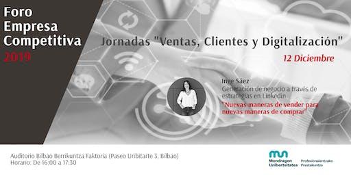 """FORO EMPRESA COMPETITIVA: Jornadas """"Ventas, Clientes y Digitalización"""""""