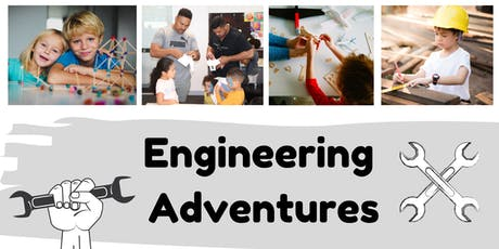 Engineering Adventures, Ages 5+, FREE tickets