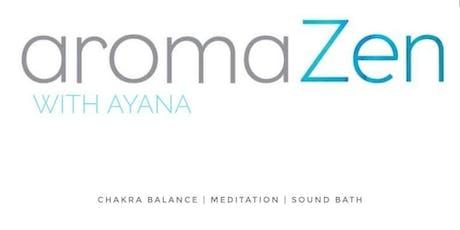 aromaZen with Ayana tickets
