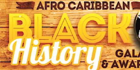 Afro Caribbean Black History Gala & Awards tickets