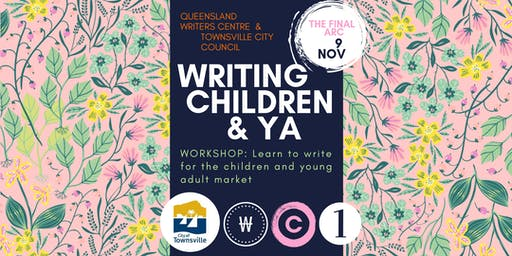 SOLD OUT! Writing Children and YA (Townsville)