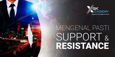 Mengenal Pasti Support Resistance tickets