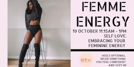 Femme Energy Dance Workshop tickets
